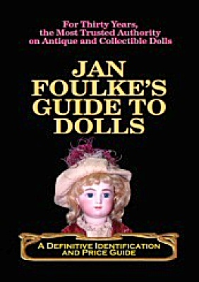 BAN0001A Jan Foulke's Guide to Dolls 2006 Book