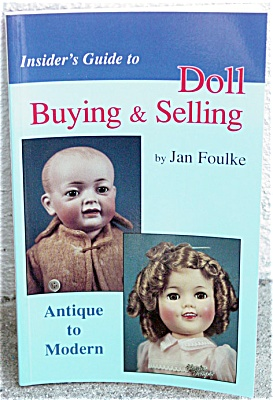 HOB0025 Foulke Insider's Guide to Doll Buying and Selling Book