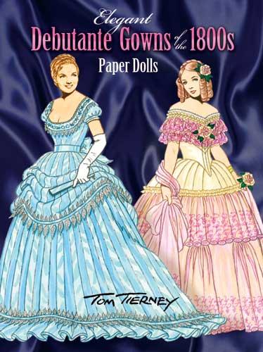 DOV0003 Elegant Debutante Gowns of the 1800s Paper Dolls, Tierney