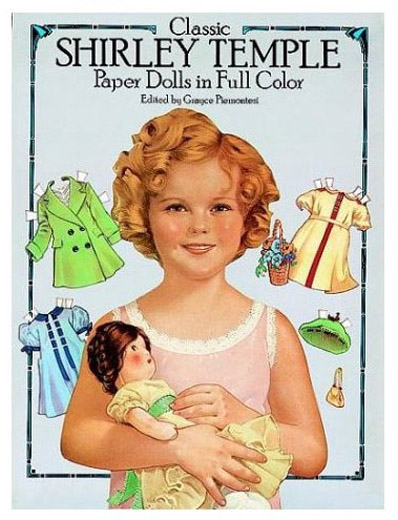 DST0001 Classic Shirley Temple Paper Dolls, Dover, 1986 ed.