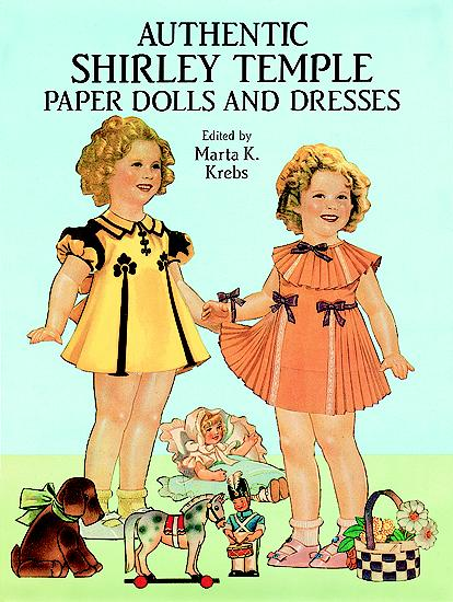 DST0003 Authentic  Shirley Temple Paper Dolls in Full Color, Dover