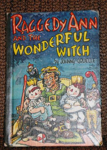 0RAG0024A J. Gruelle, Raggedy Ann and the Wonderful Witch, 1960