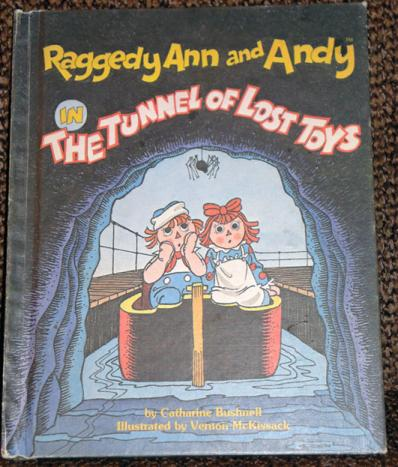 RAG0035A Raggedy Ann and Andy in The Tunnel of Lost Toys Book