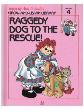 RAG0325D Raggedy Dog to the Rescue!, Raggedy Ann and Andy Book