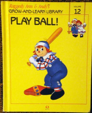 RAG0325L Play Ball!, Raggedy Ann and Andy Book, 1988