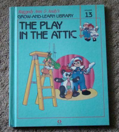 RAG0325M The Play in the Attic, Raggedy Ann and Andy Book, 1988
