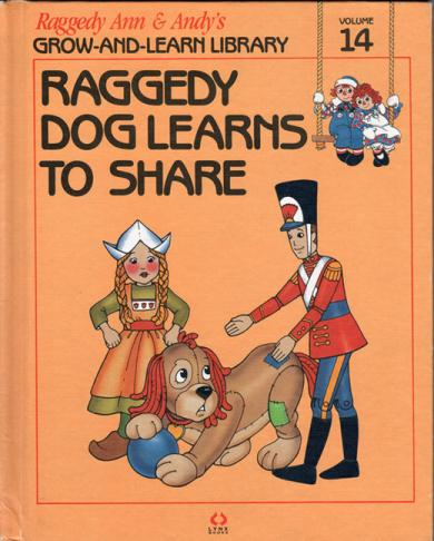 RAG0325N Raggedy Dog Learns to Share, Raggedy Ann and Andy Book