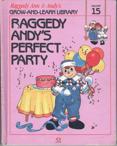 RAG0325O Raggedy Andy's Perfect Party, Raggedy Ann and Andy Book