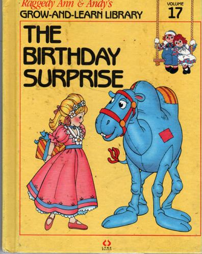 RAG0325Q The Birthday Surprise, Raggedy Ann and Andy Book