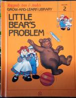 RAG0325B Little Bear's Problem, Raggedy Ann and Andy Book, 1988